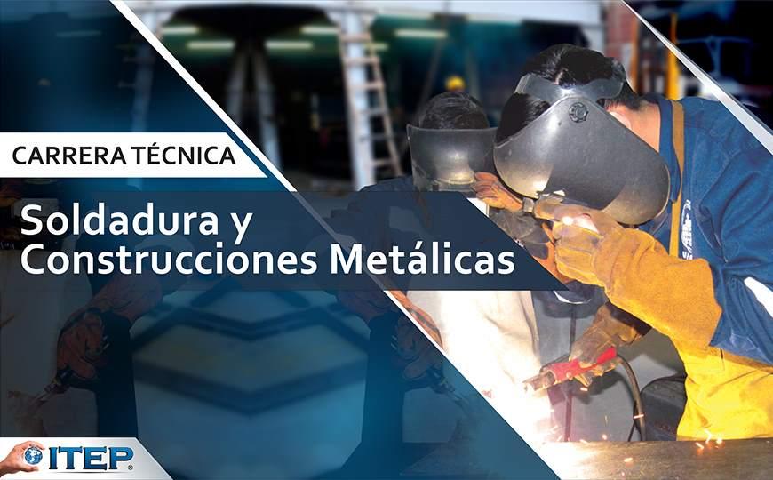 Carrera de Soldadura y Construcciones Metálicas