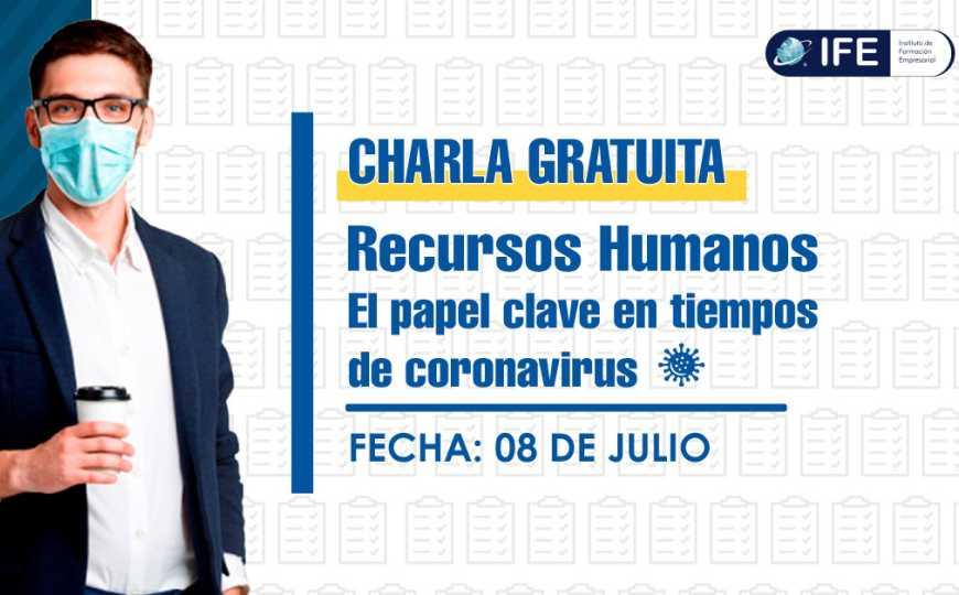 Recursos Humanos: El papel clave en tiempos de Coronavirus